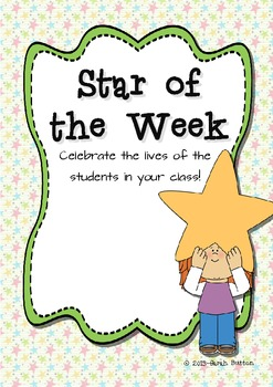 Star of the Week - Celebrating the lives of the students in your class!
