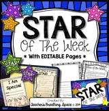 Star of the Week with EDITABLE Pages --- Booklet, Letters, Bulletin Board & MORE