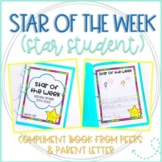 Star of the Week/Star Student Compliment Book from Classmates & Parent Letter
