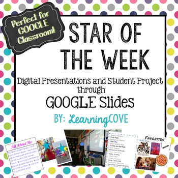 Star of the Week Student Presentations through GOOGLE!