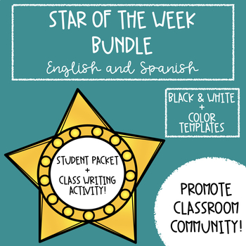 Star of the Week and Writing Activity Bundle in English & Spanish