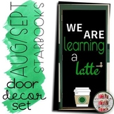 """Starbooks Door Decoration Set """"We are Learning a Latte"""" Beginning of Year"""