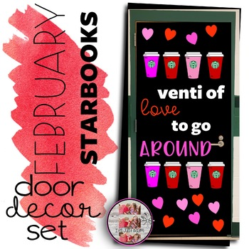 Starbooks February Door Coffee Themed Decor Valentine's Bulletin Board