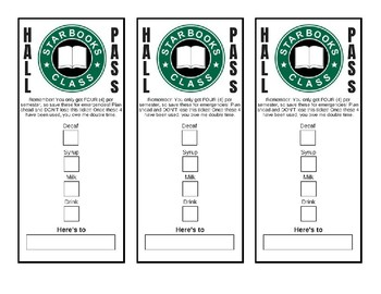 Starbucks/Coffee Hall Pass