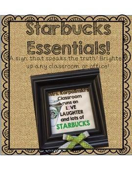Teacher Essentials: Starbucks Classroom Sign