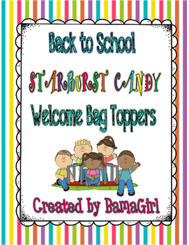 Back To School Starburst Candy Welcome Bag Topper