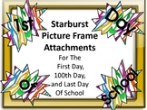 Starburst Picture Frame Attachments First Day, 100th Day,