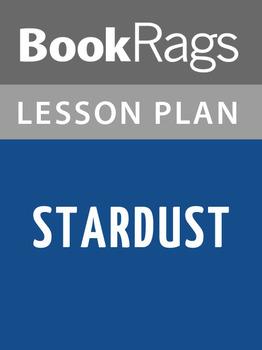 Stardust Lesson Plans
