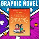 Stargazing by Jen Wang: Graphic Novel Study