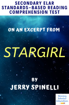 Stargirl Excerpt (pp. 79-80) by Jerry Spinelli MC Reading Comprehension Test