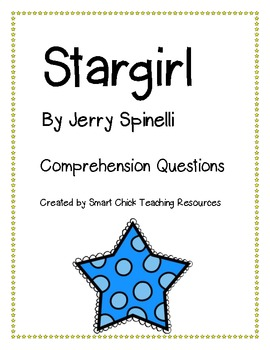 """Stargirl"", by J. Spinelli, Comprehension Questions"