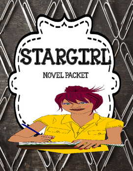 Stargirl - ( by Jerry Spinelli) - Complete Novel Unit Bundle