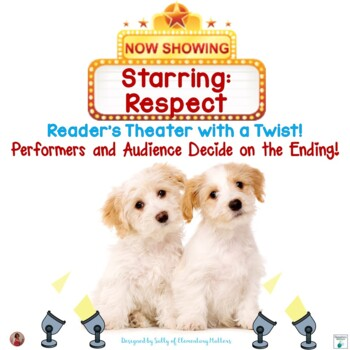 Starring Respect   Reader's Theater With a Twist!