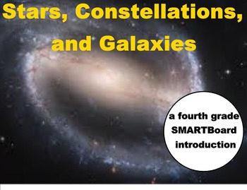 Stars, Constellations, and Galaxies - A Fourth Grade SMARTBoard Introduction