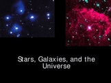 Stars, Galaxies, and the Universe Power Point