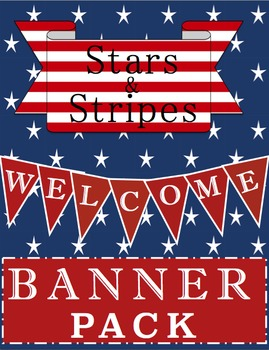 Stars & Stripes Theme: Back To School Welcome Banner