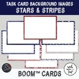 Stars & Stripes Backgrounds for digital task cards - Boom Cards™