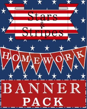 Stars & Stripes Classroom Theme: Homework Banner Incentive