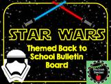 Back to School Stars Wars Themed Bulletin Board