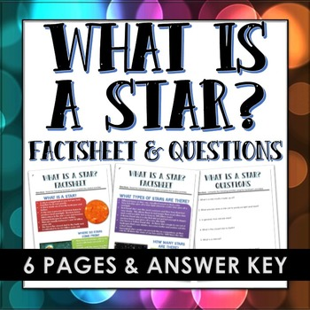 Stars - What is a star?  (Factsheet and Questions with Answer Key)
