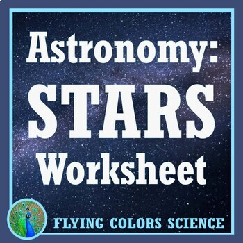 Space Stars Worksheet Activity Middle School Astronomy NGSS MS-ESS1-3