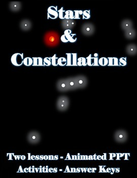 Stars and Constellations (two lessons and powerpoint)