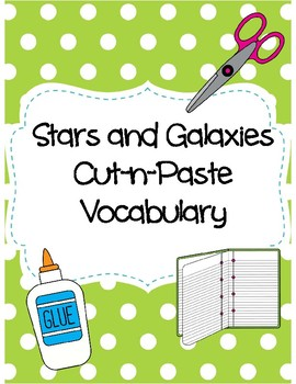 Stars and Galaxies Cut-n-Paste Vocabulary
