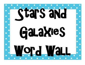 Stars and Galaxies INTERACTIVE Word Wall