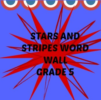 Stars and Stripes Word Wall Grade 5
