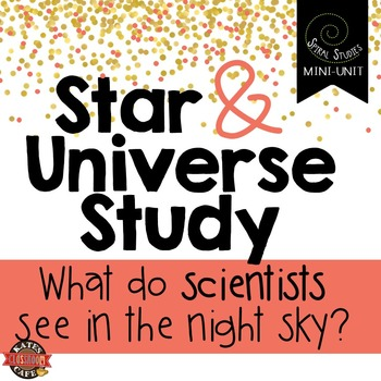 Astronomy, Stars and Universe: A Spiral Studies Mini-Unit