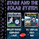 Stars and the Solar System Bundle-PBL Unit/Virtual Field T