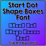 Start Dot Shape Boxes Font