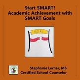 Start SMART: Making Academic SMART Goals