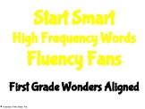 Start Smart HFW Fluency Fans- First Grade Wonders Aligned