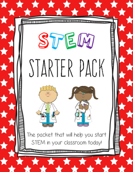 Start Up STEM! A STEM Starter Kit for Elementary Students