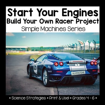 Start Your Engines - Build Your Own Self-Propelled Racer Project