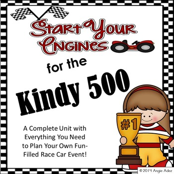 Start Your Engines for the Kindy 500! A Transportation Theme Event