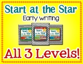 Start at the Star Bundle: Early Writing (Level 1, 2, &3)