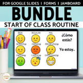 Start of Spanish Class Check In Routine BUNDLE