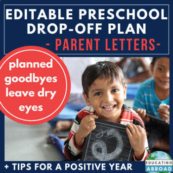 PreK & K Drop-off Plan & Tips for Teacher-Parent Communication (EDITABLE)