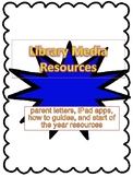 Start of the Year-Library Media Center:Letters, Guides, Ap