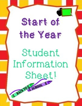Start of the Year Student Info Sheet for Parents