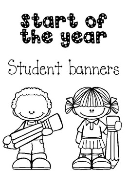 Start of the year student banners