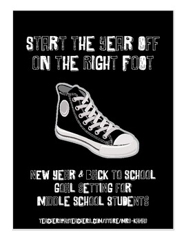 Start the Year Off on the Right Foot - Goal Setting - New Year - Back to School