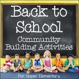 Back to School Community Building Activities for Upper Elementary