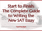 Start to Finish: The Complete Guide to Writing the New SAT Essay