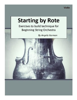 Starting By Rote for Beginning String Orchestra