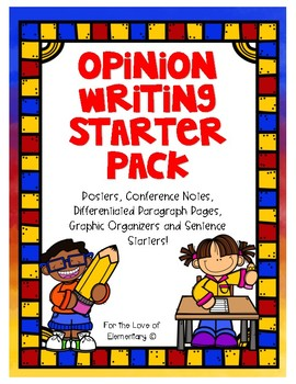 Opinion Writing Starter Pack