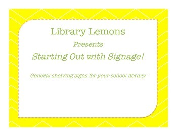Starting Out With Library Signage!