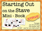 Starting Out on the Stave Mini Book